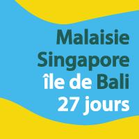 Singapour Malaisie et Bali 27 jours
