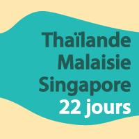 Voyage en Thaïlande, Malaisie et Singapour 22 jours